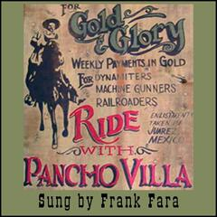 Ride With Pancho Villa