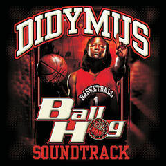 Ball Hog Soundtrack