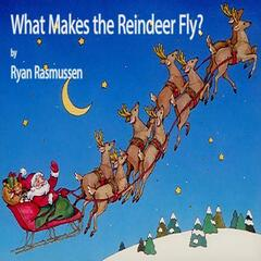 What Makes the Reindeer Fly?