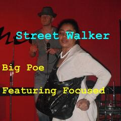 Street Walker (feat. Focused)