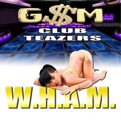 Wham (Watch Her Azz Move) [feat. Roadie G, Bolo G, T Low Montego & Yung Zae]