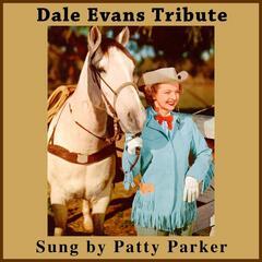 Dale Evans Tribute