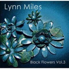 Black Flowers, Vol. 3