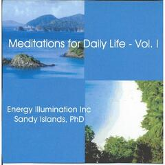 Meditations for Daily Life, Vol. 1