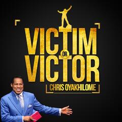 Victim or Victor