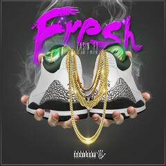 Fresh (feat. J.C. & T-Wayne)