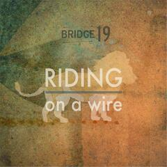 Riding On a Wire