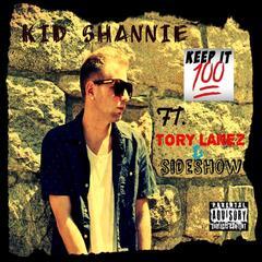Keep It 100 (feat. Tory Lanez & Sideshow)