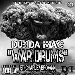 War Drums (feat. Charley Brownn)