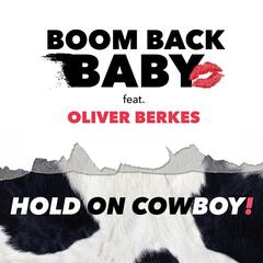 Hold On Cowboy (feat. Oliver Berkes)