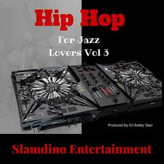Hip Hop for Jazz Lovers, Vol. 3