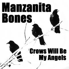 Crows Will Be My Angels