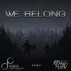 We Belong (feat. Kenneth Moen)