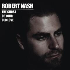 The Ghost of Your Old Love