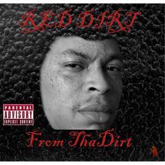 From Tha Dirt