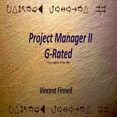Project Manager II: G-Rated