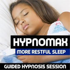 More Restful Sleep (Guided Hypnosis Session)