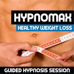 Healthy Weight Loss (Guided Hypnosis Session)