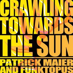 Crawling to the Sun