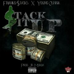 Stack It Up  (feat. Young Gunna)