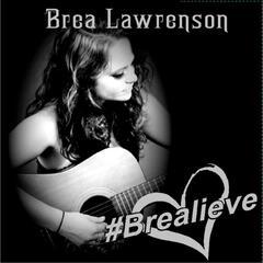 #Brealieve