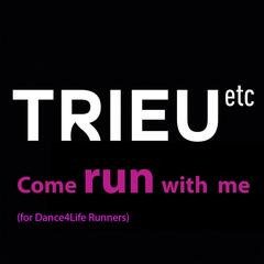 Come Run With Me (For Dance4life Runners)