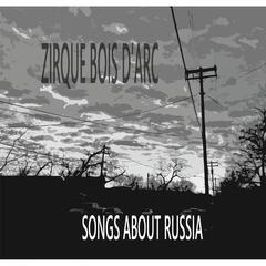Songs About Russia