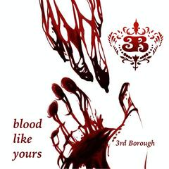Blood Like Yours