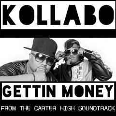 Gettin' Money (Carter High Movie Soundtrack)