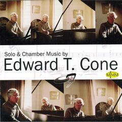 Solo and Chamber Music By Edward T. Cone