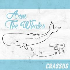Arm the Whales