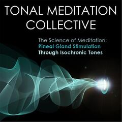 Pineal Gland Stimulation Through Isochronic Tones