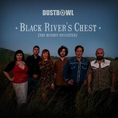 Black River's Chest (The Burden Revisited)