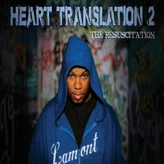 Heart Translation 2: The Resuscitation