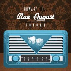 Blue August Future