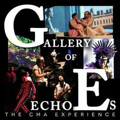 Gallery of Echoes: The Cma Experience