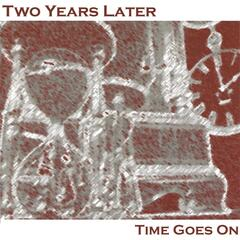 Time Goes On (Special Edition With Bonus Tracks)