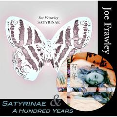 Satyrinae / A Hundred Years