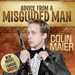 Advice from a Misguided Man