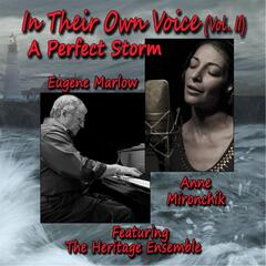 In Their Own Voice, Vol. II: A Perfect Storm (feat. The Heritage Ensemble)