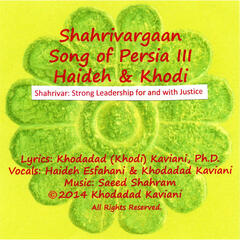 Shahrivargaan, Song of Persia III