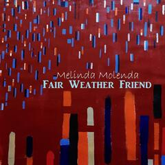 Fair Weather Friend