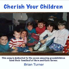 Cherish Your Children