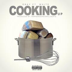 Cooking Up (Yay) [feat. White]
