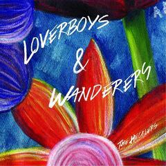 Loverboys & Wanderers