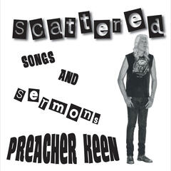 Scattered: Songs & Sermons