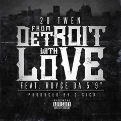 From Detroit With Love (feat. Royce da 5'9)