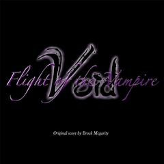 Void: Flight of the Vampire (Original Score)