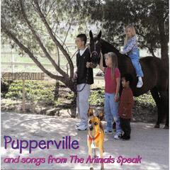 Pupperville and Songs from the Animals Speak