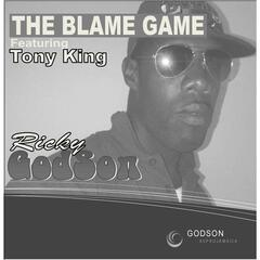 The Blame Game (feat. Tony King)
